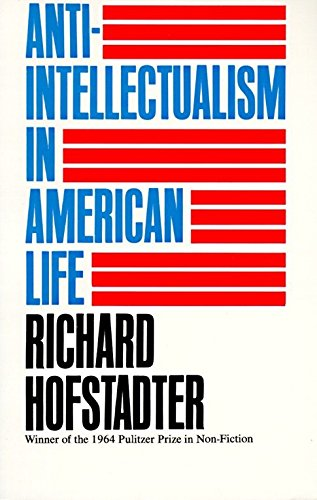 Anti-Intellectualism in American Life Book Cover Picture