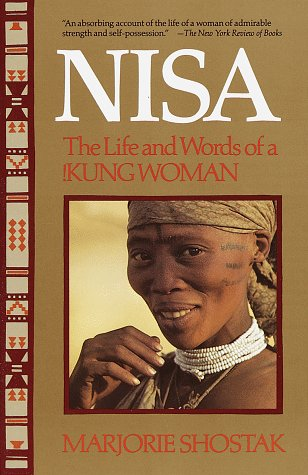 Nisa: The Life and Words of a !Kung Woman, Shostak, Marjorie