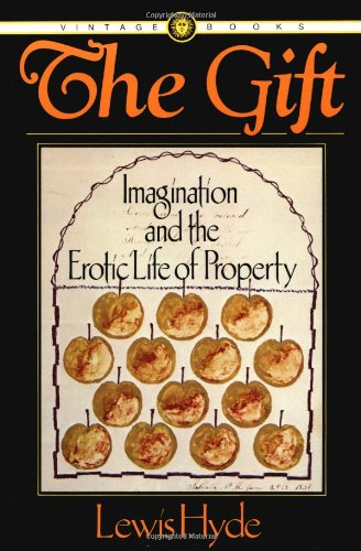 The Gift: Imagination and the Erotic Life of Property, Hyde, Lewis