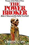Book Cover: The Power Broker: Robert Moses and the Fall of New York