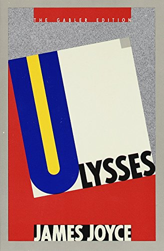 Ulysses (Hans Walter Gabler Edition), by Joyce, James