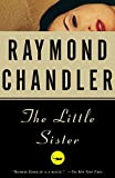 Book Cover: The Little Sister by Raymond Chandler