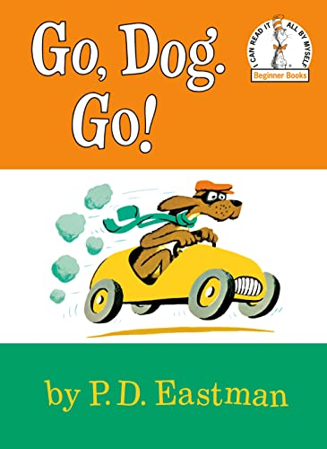 Go Dog Go by P.D. Eastman