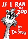 If I Ran the Zoo (Classic Seuss) - book cover picture
