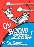 On Beyond Zebra! (1955) (Book) written by Dr. Seuss