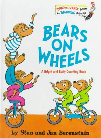 Bears on Wheels, Berenstain, Stan; Berenstain, Jan
