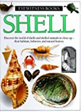  : Shell (Eyewitness Books)