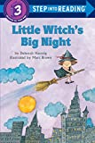 Little Witch's Big Night (Step Into Reading. Step 3 Book.)