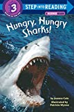 Hungry, Hungry Sharks (Step Into Reading Series/Step 2, Grades 1-3)