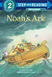 Noah's Ark: A Step 2 Book Preschool-Grade 1 (Step Into Reading Books)