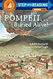 Pompeii...Buried Alive! (Step Into Reading Books : a Step 3 Book-Grades 2-3)