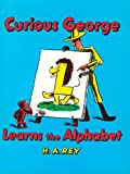 Curious George Learns the Alphabet (1963) (Book) written by H. A. Rey, Margret Rey