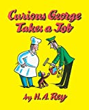 Curious George Takes a Job - book cover picture