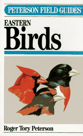 Peterson Field Guides to Eastern Birds, 4th Edition, Peterson, Roger Tory