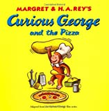 Curious George and the Pizza (Curious George)