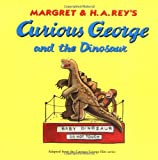 Curious George and the Dinosaur (Curious George)
