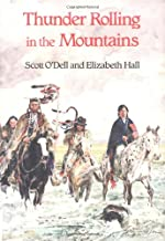 Thunder Rolling in the Mountains by Scott O'Dell & Elizabeth Hall