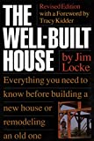The Well­Built House