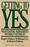 Buy Getting to Yes: Negotiating Agreement Without Giving In from Amazon
