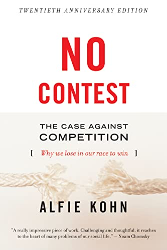 834. No Contest: The Case Against Competition