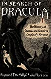 In Search of Dracula : The History of Dracula and Vampires - book cover picture