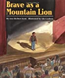 Brave as a Mountain Lion - book cover picture