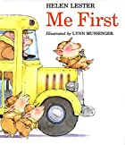 Me First (Sandpiper paperbacks) by Helen Lester
