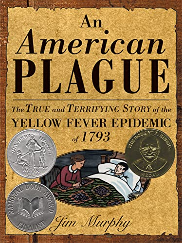 [An American Plague: The True and Terrifying Story of the Yellow Fever Epidemic of 1793]