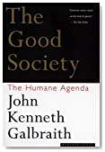 Cover of The Good Society: The Humane Agenda