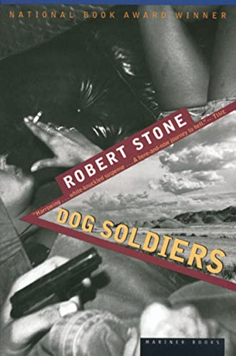 Dog Soldiers, by Stone, Robert