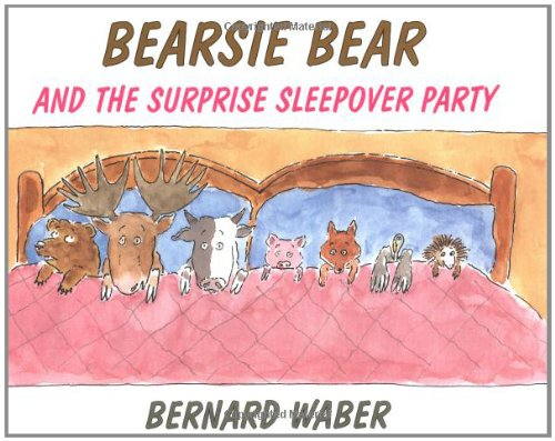 [Bearsie Bear and the Surprise Sleepover Party]