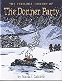 The Perilous Journey of the Donner Party - book cover picture