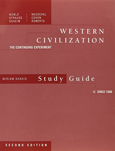 Western Civilization The Continuing Experiment Complete  Study Guide