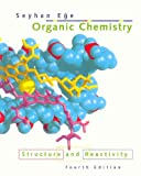 Organic Chemistry: Structure and Reactiuvity by Seyhan N. Ege