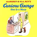 Curious George Goes to a Movie (Curious George)
