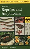 A Field Guide to Western Reptiles and Amphibians: Field Marks of All Species in Western North America, Includung Baja California (Peterson Field Guide Series) - book cover picture