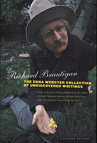 The Edna Webster Collection of Undiscovered Writings, Brautigan, Richard
