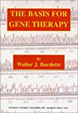 The Basis for Gene Therapy