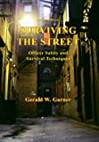 Surviving The Streets
