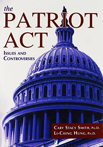 Cover art for The Patriot Act: Issues and Controversies