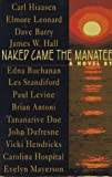 Naked Came the Manatee: A Novel - book cover picture