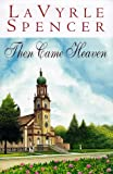 Then Came Heaven - book cover picture