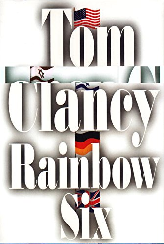 Rainbow Six - Tom Clancy. Call Number: PS 3553 L245 R35 1998