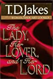 The Lady, Her Lover, and Her Lord - book cover picture