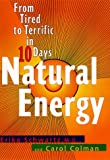 Natural Energy: From Tired to Terrific in 10 Days - book cover picture