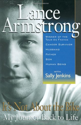 It�s Not About the Bike by Lance Armstrong