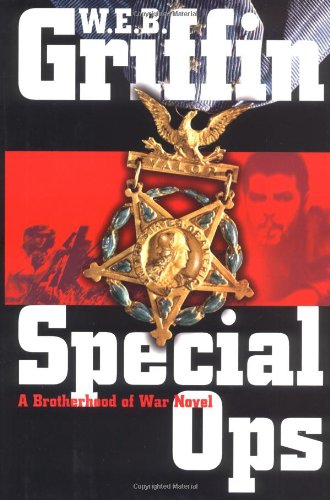 Special Ops: A Brotherhood of War Novel, Griffin, W.E.B.