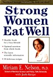 Strong Women Eat Well : Nutritional Strategies for a Healthy Body and Mind
