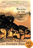 Walking In The Garden Of Souls (George Anderson)