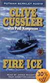 Fire Ice: A Kurt Austin Adventure [ABRIDGED] by  Clive Cussler, et al (Audio Cassette - May 2002)